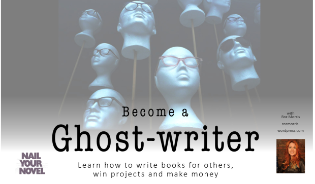 Become a ghost-writer Roz Morris