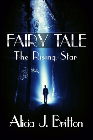 Fairy Tale ~ The Rising Star