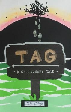 Tag - A Cautionary Tale