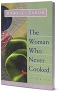 The Woman Who Never Ccooked